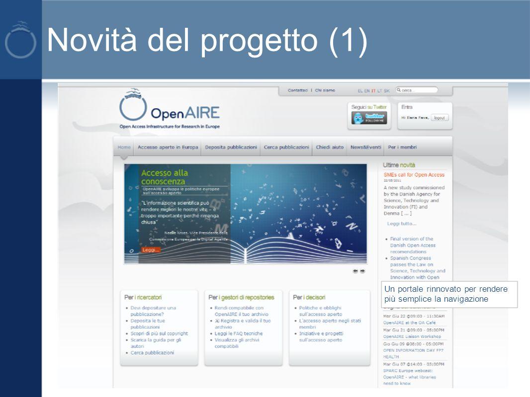 Novità del progetto (1) Un portale rinnovato per rendere più semplice la navigazione
