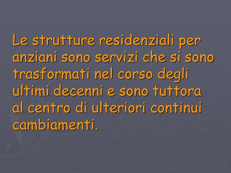 La rete dei servizi della R.S.A.di Brembate di Sopra RESIDENZIALITA RESIDENZIALITA R.S.A.
