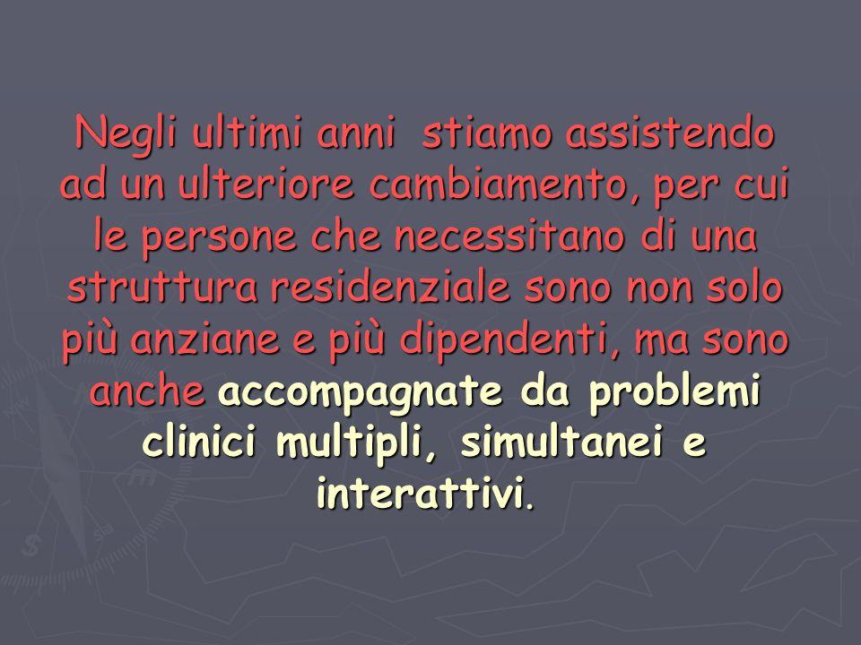 Il medico non interviene ad aggiustare il guasto, ma è corresponsabile della qualità di vita e di cura del residente nella struttura.