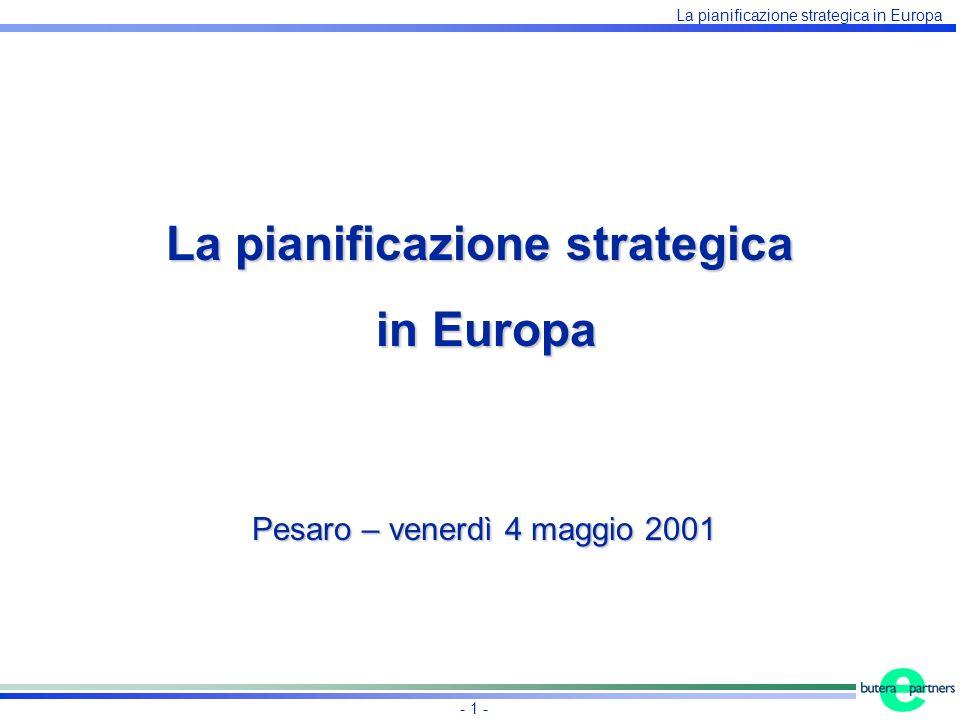 La pianificazione strategica in Europa - 1 - La pianificazione strategica in Europa in Europa Pesaro – venerdì 4 maggio 2001