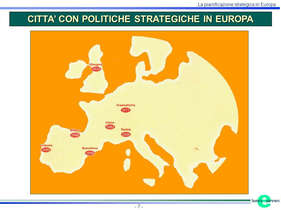 La pianificazione strategica in Europa - 7 - CITTA CON POLITICHE STRATEGICHE IN EUROPA