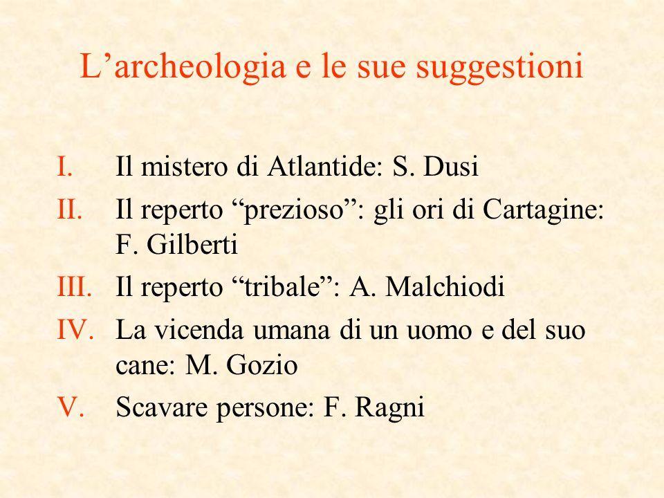 Larcheologia e le sue suggestioni I.Il mistero di Atlantide: S.