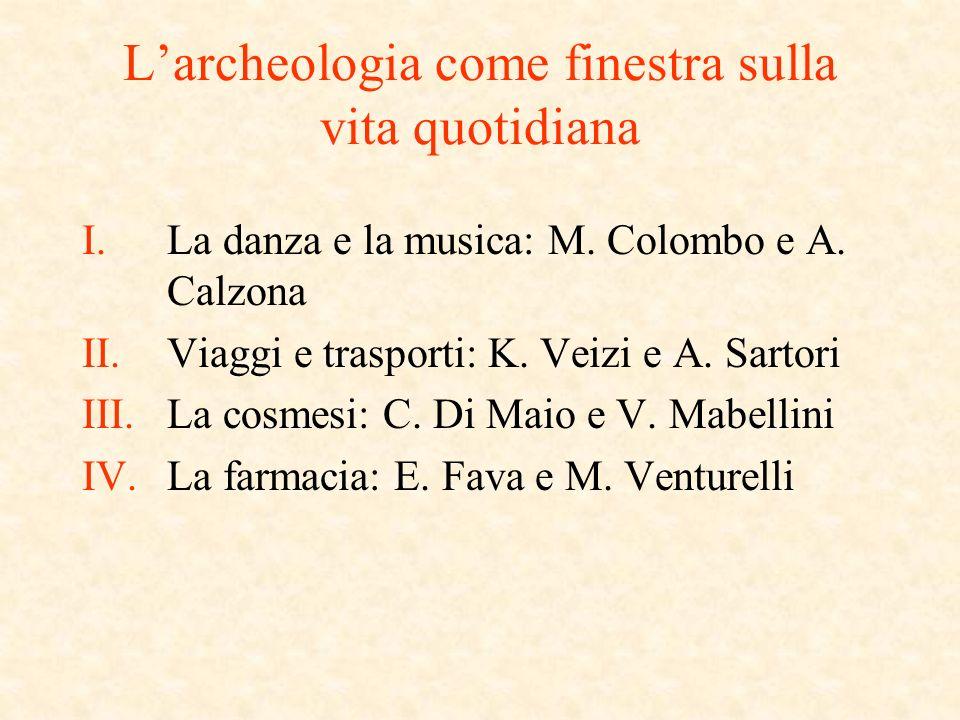 Larcheologia come finestra sulla vita quotidiana I.La danza e la musica: M.