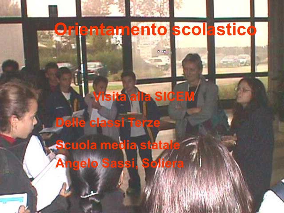 Orientamento scolastico Visita alla SICEM Delle classi Terze Scuola media statale Angelo Sassi, Soliera