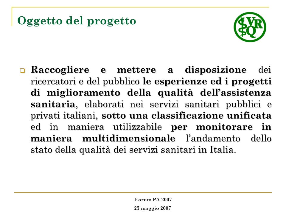 Partner progettuali dellOsservatorio 1.Agenzia sanitaria regionale delle Marche, Ancona 2.