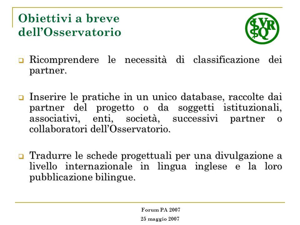Obiettivi Specifici dellOsservatorio per i partner progettuali (1) 1.