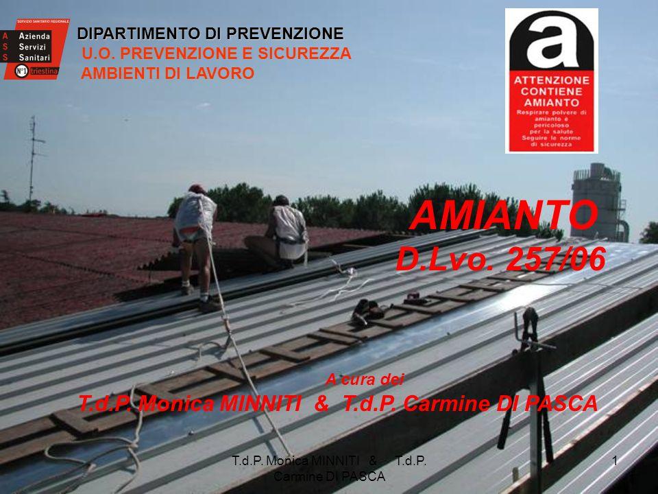 T.d.P.Monica MINNITI & T.d.P. Carmine DI PASCA 1 DIPARTIMENTO DI PREVENZIONE U.O.