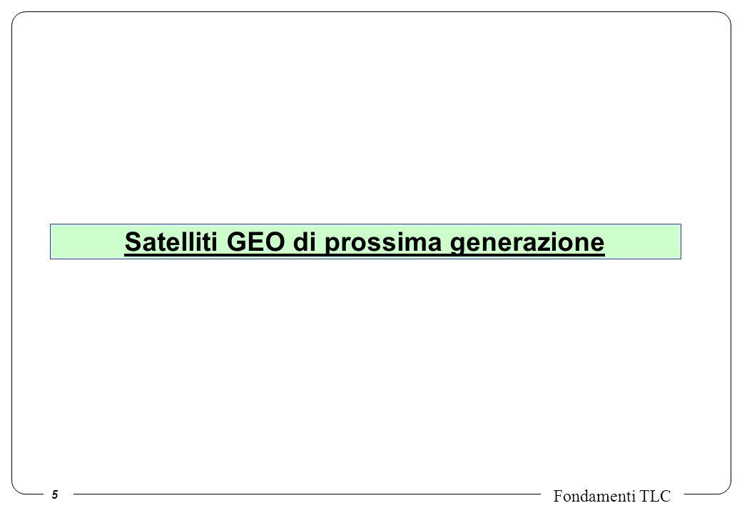 5 Fondamenti TLC Satelliti GEO di prossima generazione