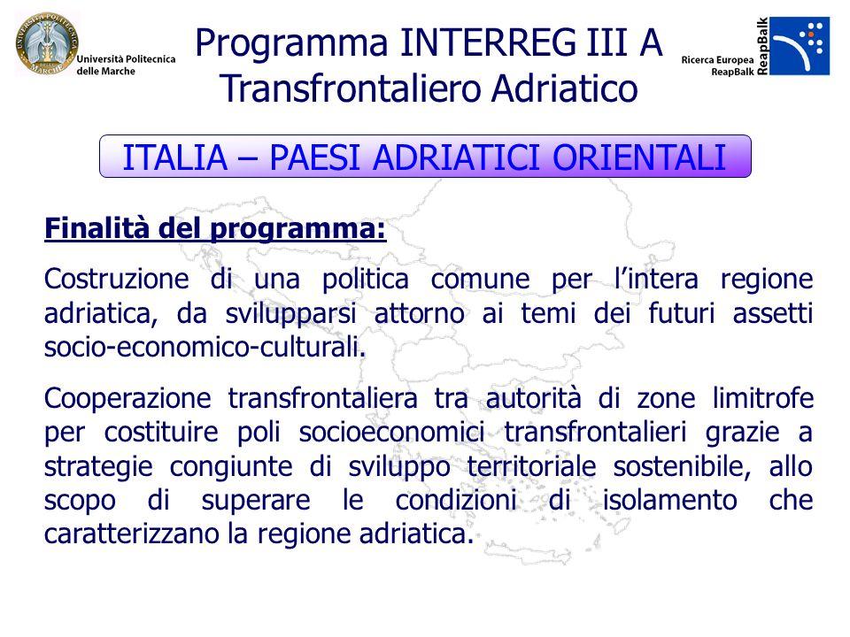 Finalità del programma: Costruzione di una politica comune per lintera regione adriatica, da svilupparsi attorno ai temi dei futuri assetti socio-econ
