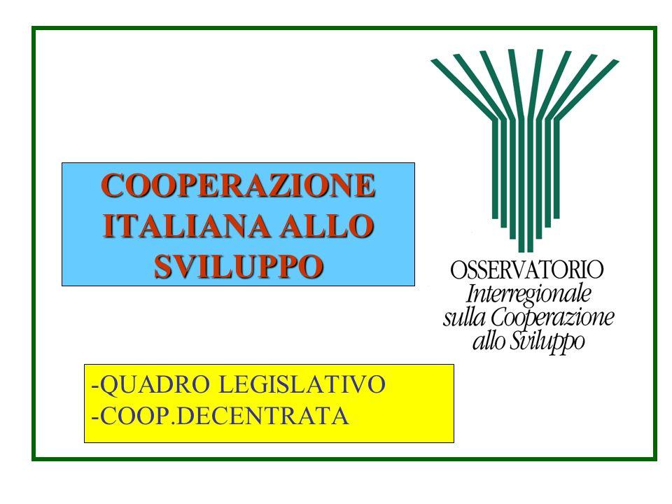 COOPERAZIONE ITALIANA ALLO SVILUPPO -QUADRO LEGISLATIVO -COOP.DECENTRATA