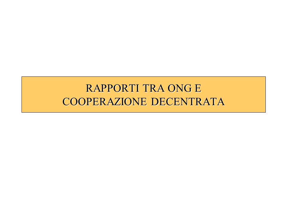 RAPPORTI TRA ONG E COOPERAZIONE DECENTRATA