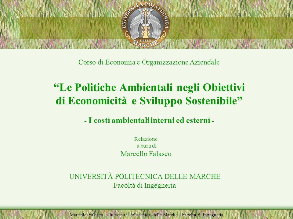 Corso di Economia e Organizzazione Aziendale Docente Marcello Falasco Seminari A.A. 2002/2003 SISTEMI INTEGRATI DI GESTIONE - QUALITÀ, AMBIENTE E SICU
