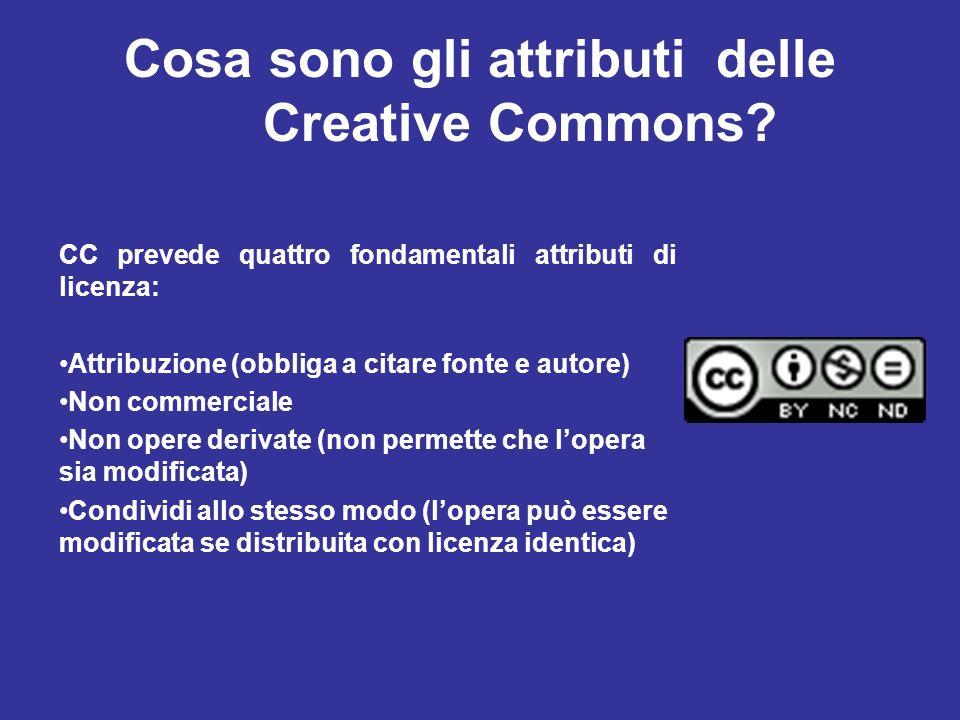 Cosa sono gli attributi delle Creative Commons? CC prevede quattro fondamentali attributi di licenza: Attribuzione (obbliga a citare fonte e autore) N