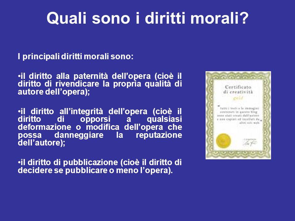 Quali sono i diritti morali? I principali diritti morali sono: il diritto alla paternità dellopera (cioè il diritto di rivendicare la propria qualità