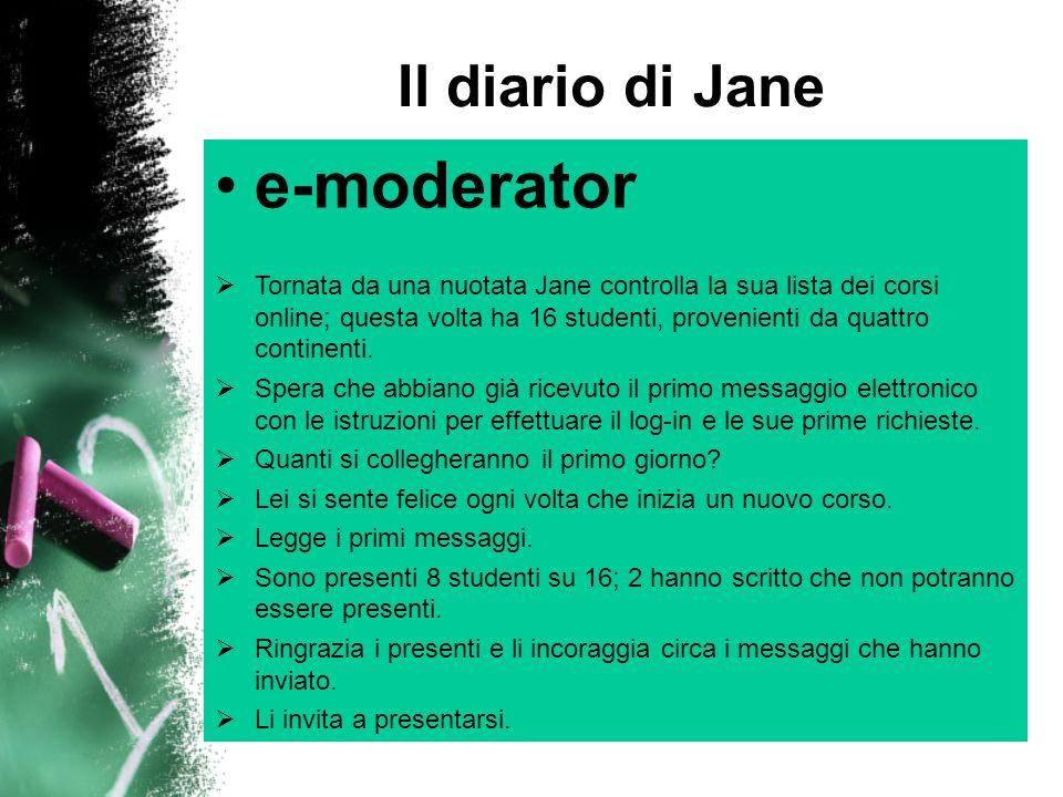 Il diario di Jane e-moderator Il terzo giorno ci sono due nuovi studenti da Pechino e Londra.