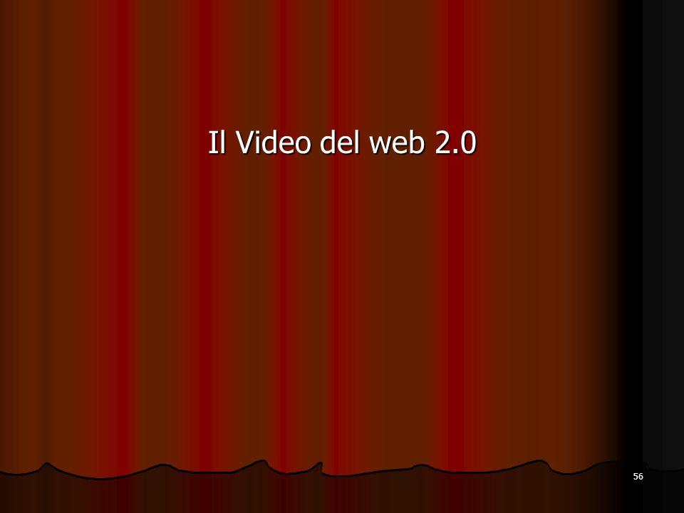 56 Il Video del web 2.0