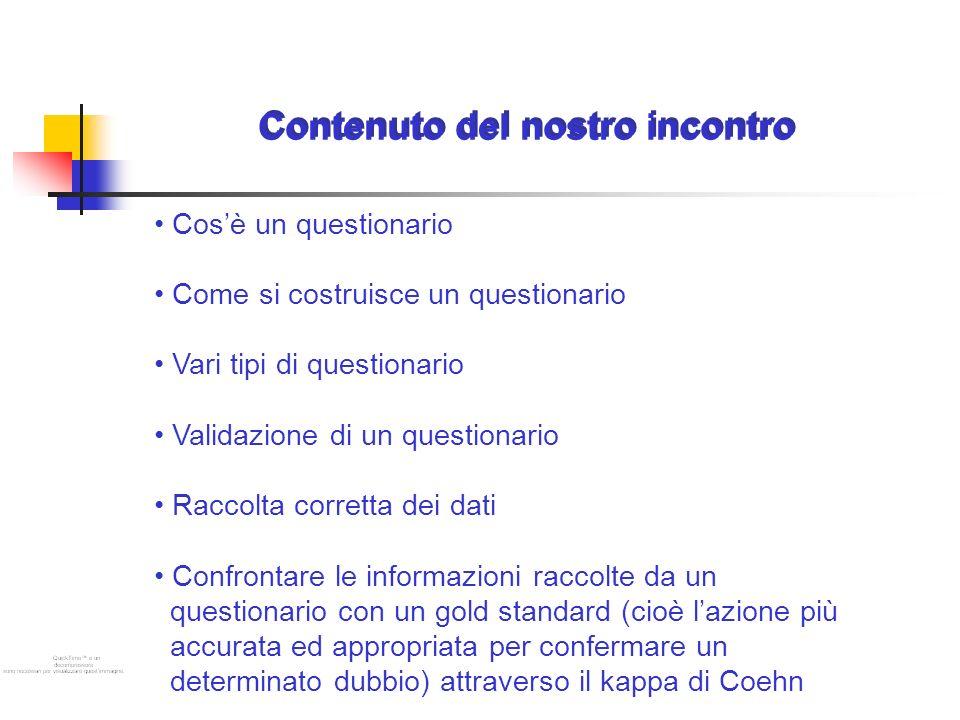 Obiettivi del nostro incontro E riflettere sulla complessità che cè dietro la costruzione di un buon questionario Essere in grado di rispondere alle seguenti domande: Come si costruisce un questionario.