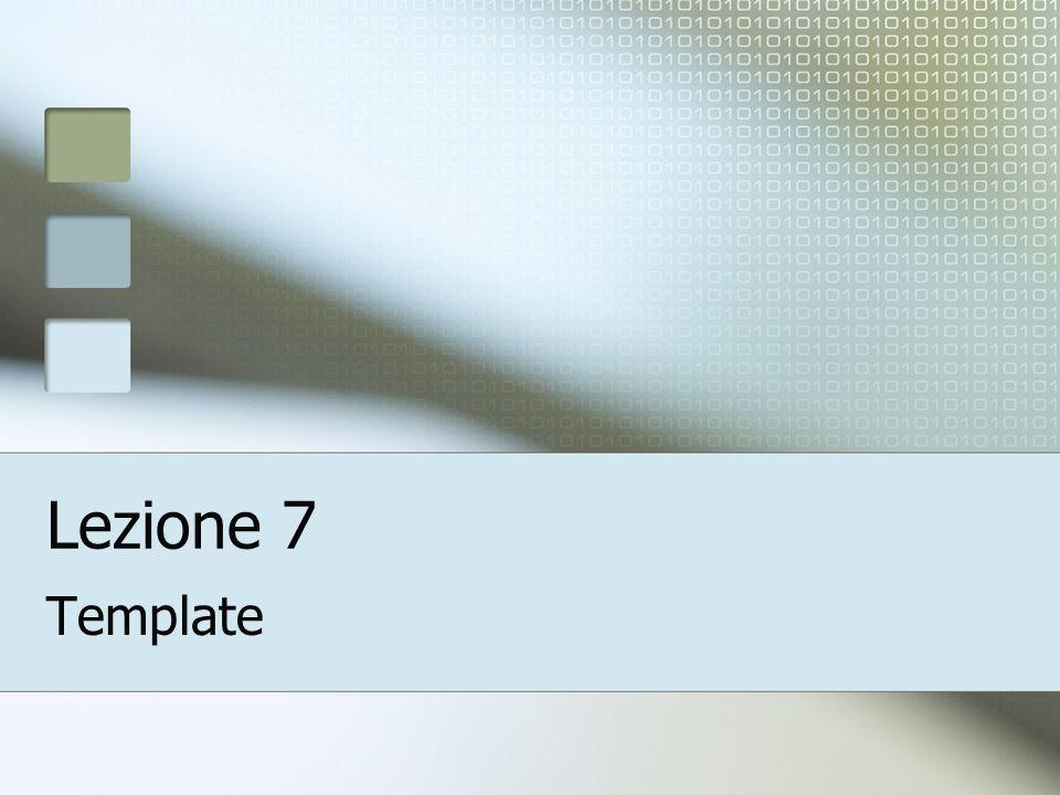 Lezione 7 Template