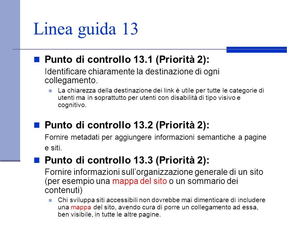 Linea guida 13 Punto di controllo 13.1 (Priorità 2): Identificare chiaramente la destinazione di ogni collegamento. La chiarezza della destinazione de
