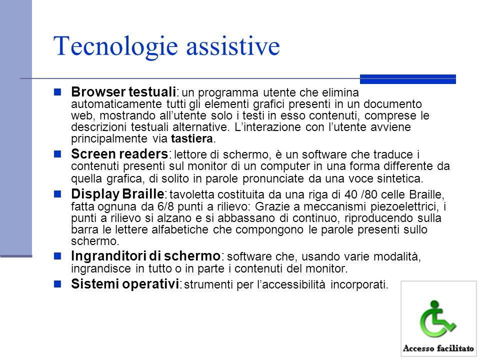 Tecnologie assistive Browser testuali: un programma utente che elimina automaticamente tutti gli elementi grafici presenti in un documento web, mostra