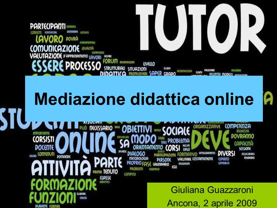 Mediazione didattica online Giuliana Guazzaroni Ancona, 2 aprile 2009