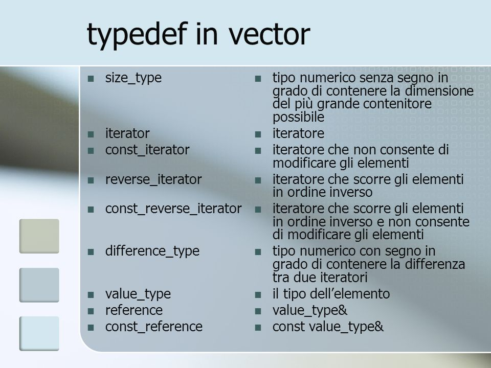 typedef in vector size_type iterator const_iterator reverse_iterator const_reverse_iterator difference_type value_type reference const_reference tipo
