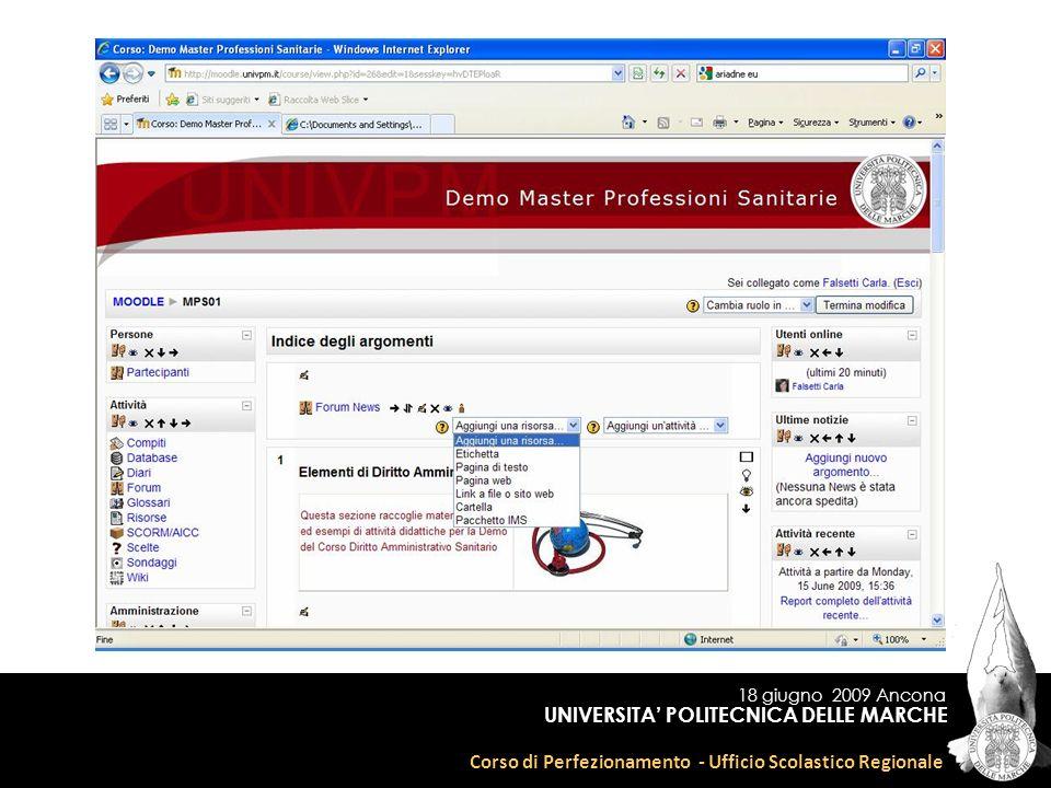 18 giugno 2009 Ancona Corso di Perfezionamento - Ufficio Scolastico Regionale UNIVERSITA POLITECNICA DELLE MARCHE