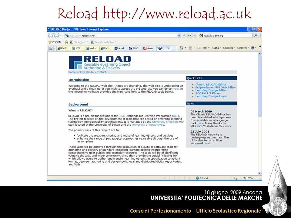 18 giugno 2009 Ancona Corso di Perfezionamento - Ufficio Scolastico Regionale UNIVERSITA POLITECNICA DELLE MARCHE Reload http://www.reload.ac.uk