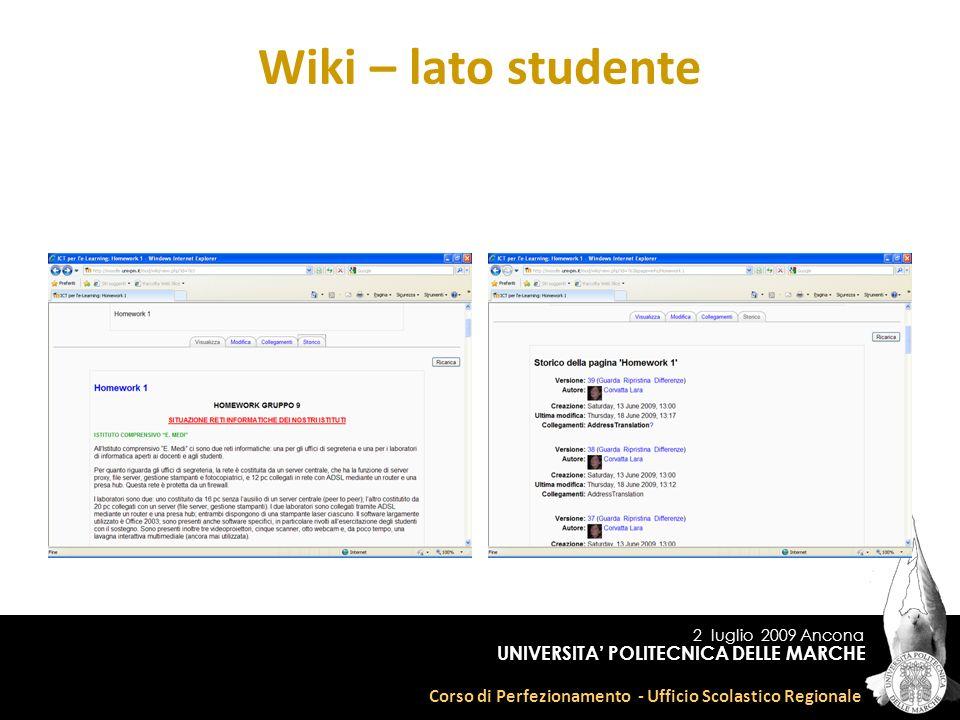 2 luglio 2009 Ancona Corso di Perfezionamento - Ufficio Scolastico Regionale UNIVERSITA POLITECNICA DELLE MARCHE Wiki – lato studente