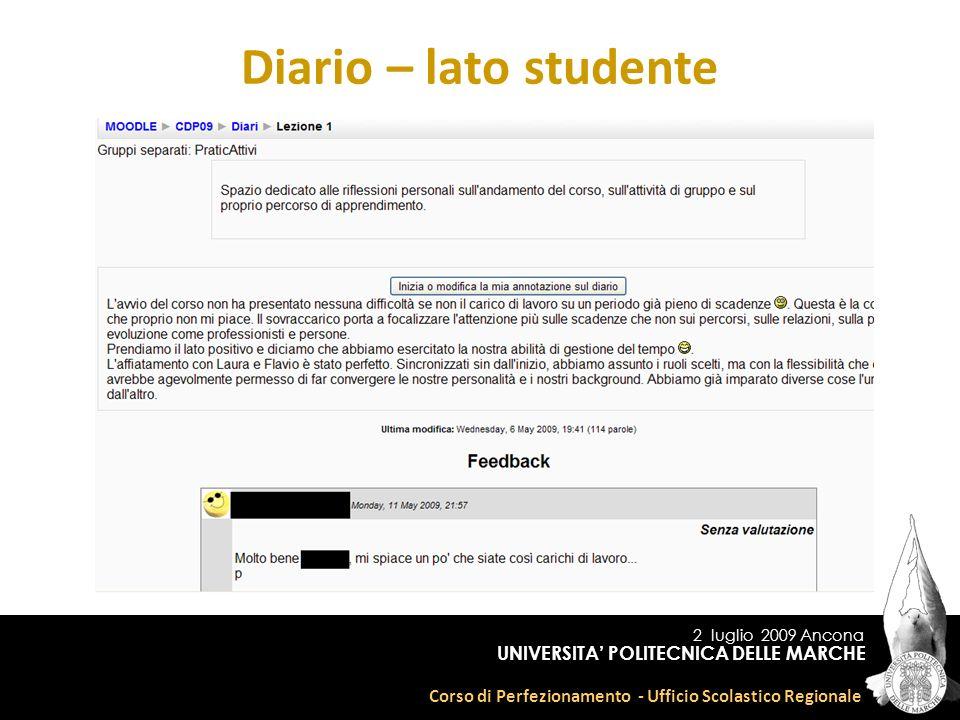 2 luglio 2009 Ancona Corso di Perfezionamento - Ufficio Scolastico Regionale UNIVERSITA POLITECNICA DELLE MARCHE Diario – lato studente