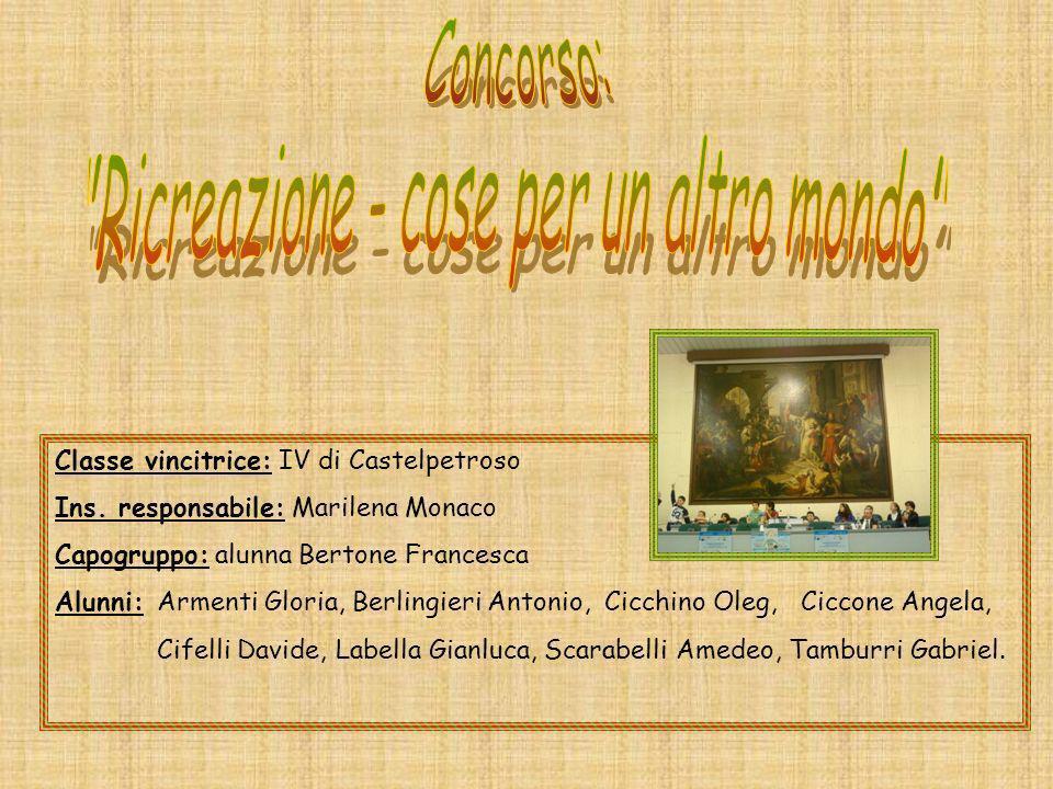 Classe vincitrice: IV di Castelpetroso Ins.