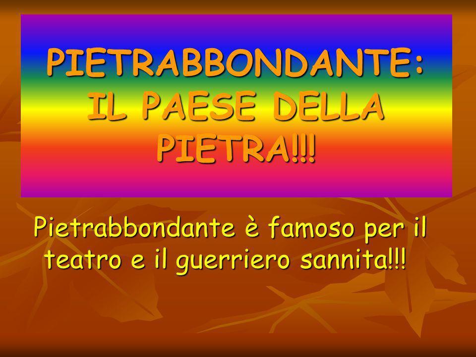 PIETRABBONDANTE: IL PAESE DELLA PIETRA!!.