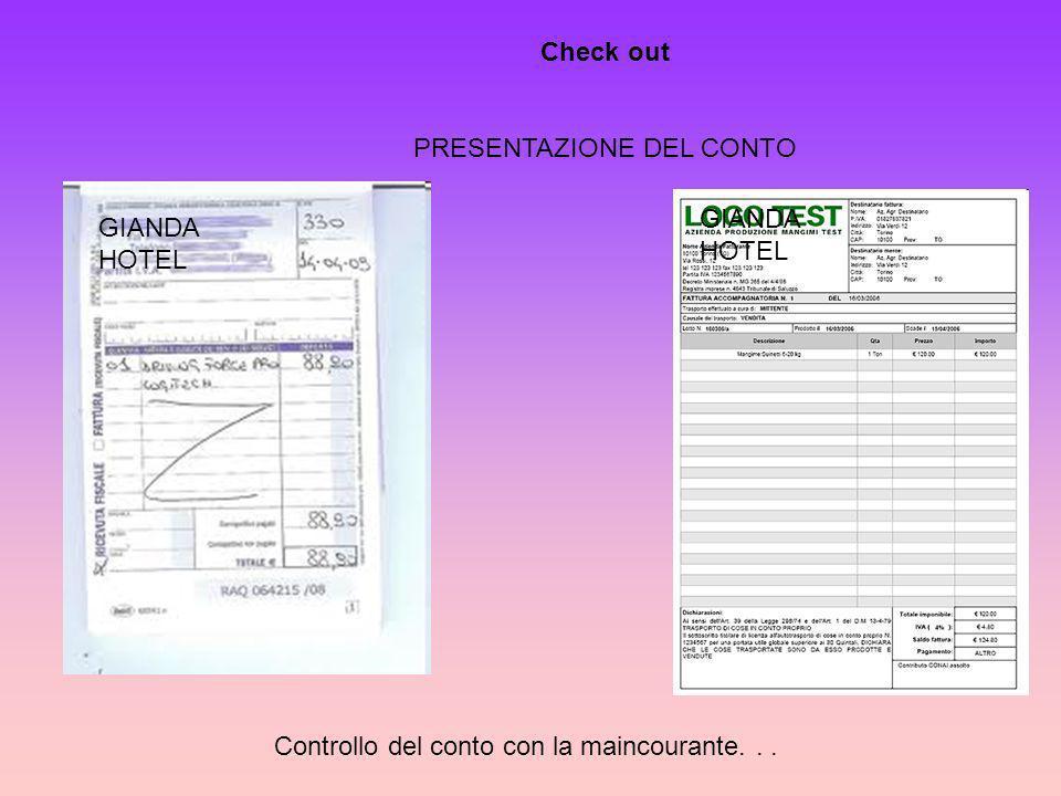 Check out PRESENTAZIONE DEL CONTO GIANDA HOTEL Controllo del conto con la maincourante...