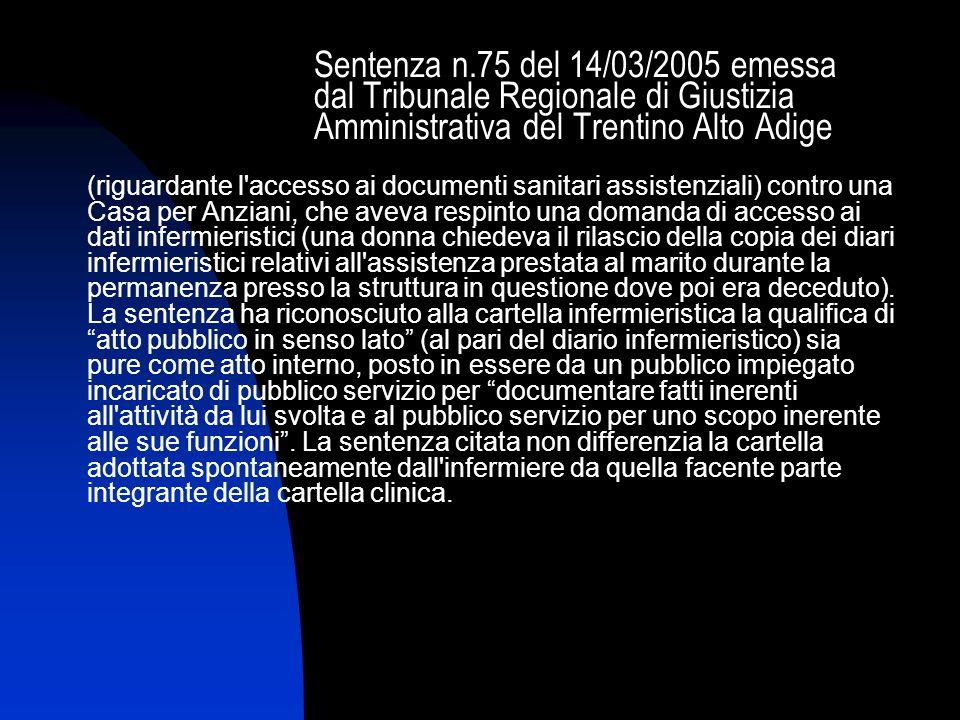 Sentenza n.75 del 14/03/2005 emessa dal Tribunale Regionale di Giustizia Amministrativa del Trentino Alto Adige (riguardante l'accesso ai documenti sa