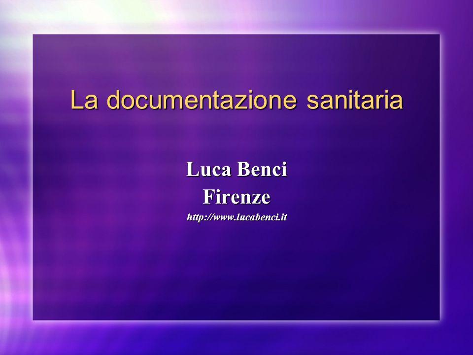 La documentazione sanitaria Luca Benci Firenzehttp://www.lucabenci.it