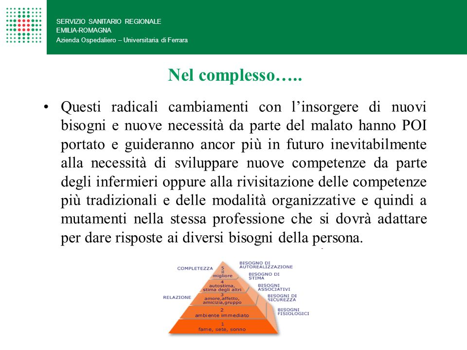 SERVIZIO SANITARIO REGIONALE EMILIA-ROMAGNA Azienda Ospedaliero – Universitaria di Ferrara LA PREVENZIONE NELLA.O.U.