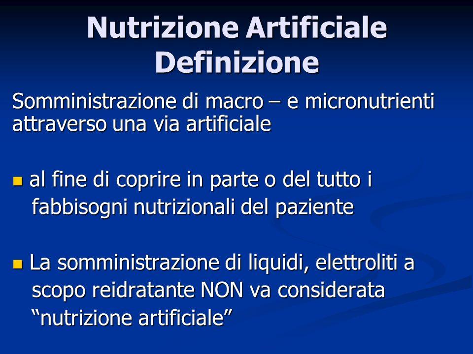 Somministrazione di macro – e micronutrienti attraverso una via artificiale al fine di coprire in parte o del tutto i al fine di coprire in parte o de