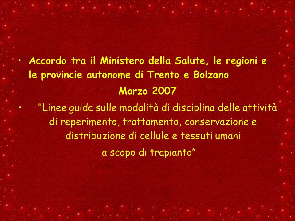 Accordo tra il Ministero della Salute, le regioni e le provincie autonome di Trento e Bolzano Marzo 2007
