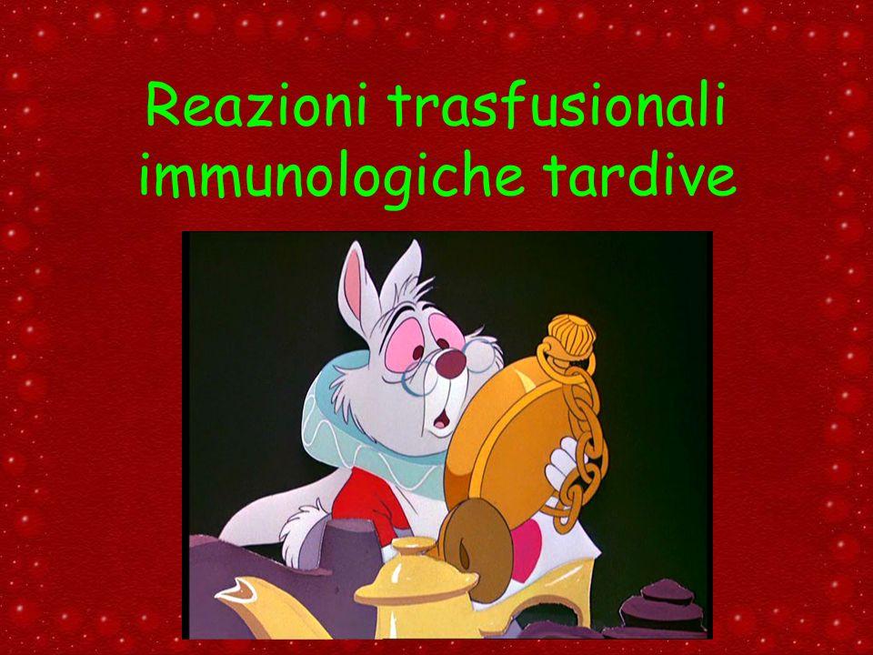 Reazioni trasfusionali immunologiche tardive