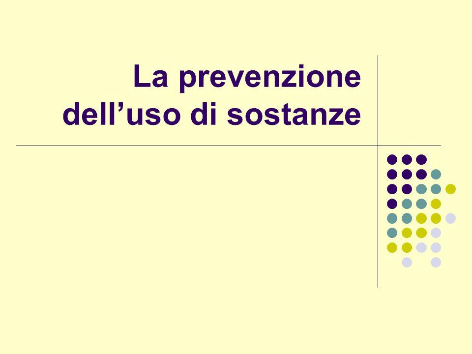La prevenzione delluso di sostanze
