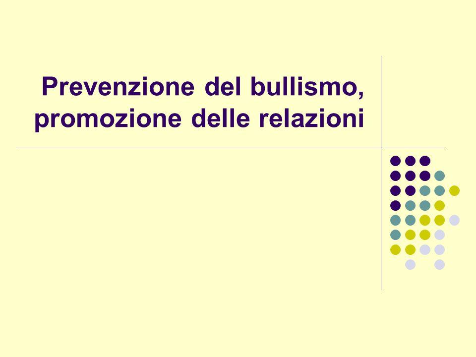 Prevenzione del bullismo, promozione delle relazioni