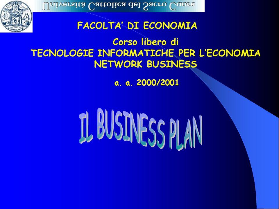 a. a. 2000/2001 FACOLTA DI ECONOMIA Corso libero di TECNOLOGIE INFORMATICHE PER LECONOMIA NETWORK BUSINESS