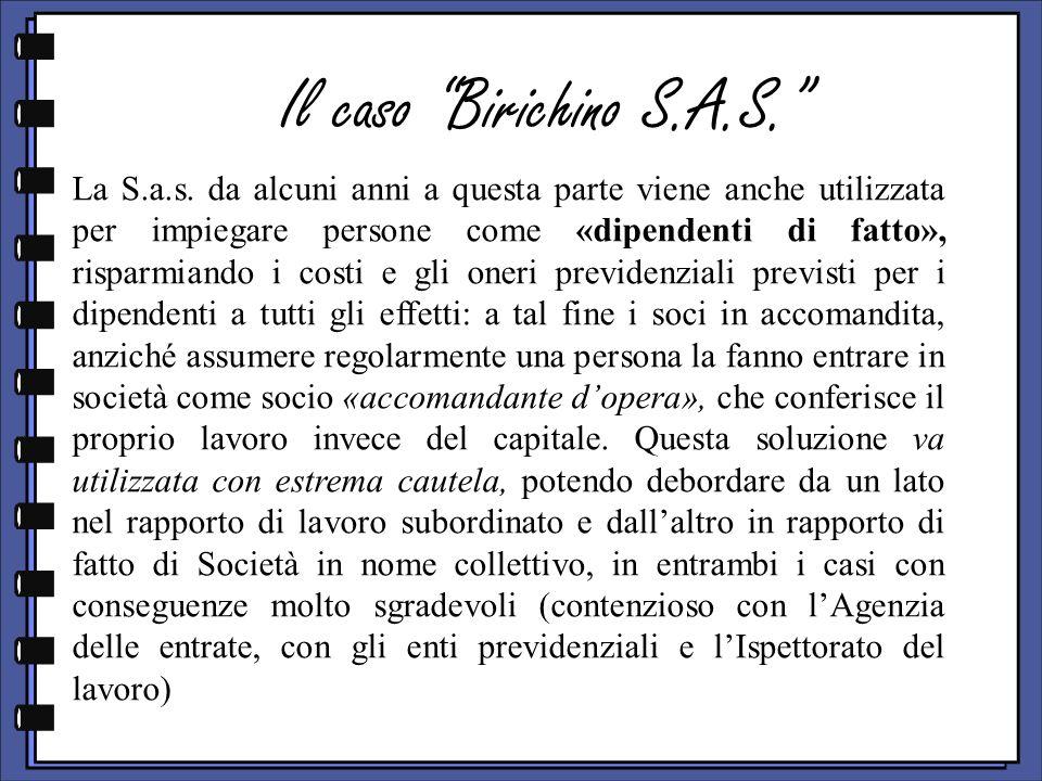 Il caso Birichino S.A.S. La S.a.s.