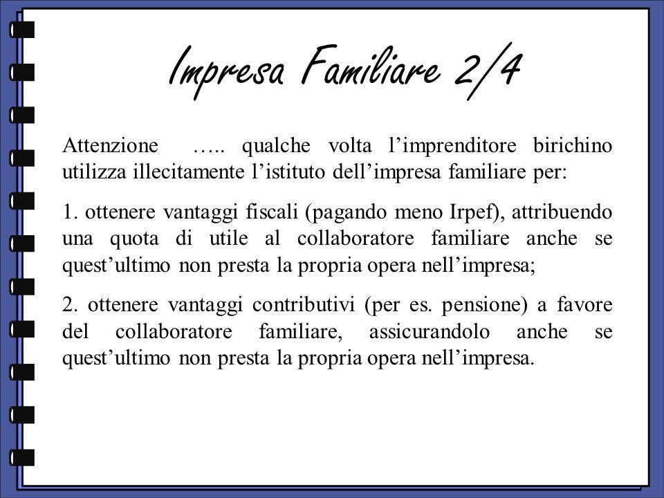 Impresa Familiare 2/4 Attenzione …..