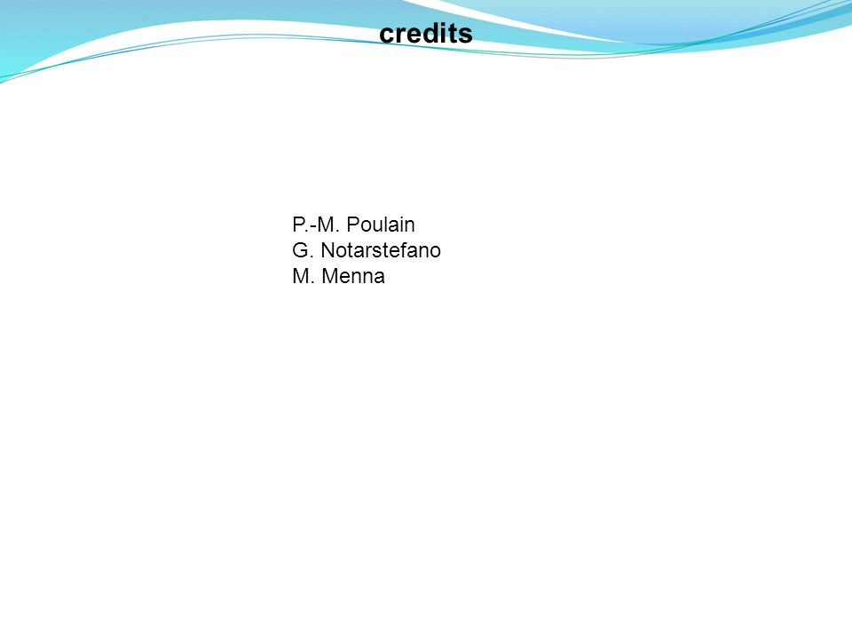 Drifter deployments credits P.-M. Poulain G. Notarstefano M. Menna