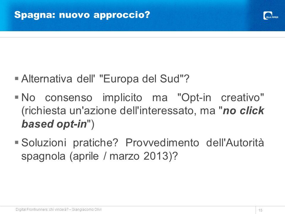 Spagna: nuovo approccio. Alternativa dell Europa del Sud .