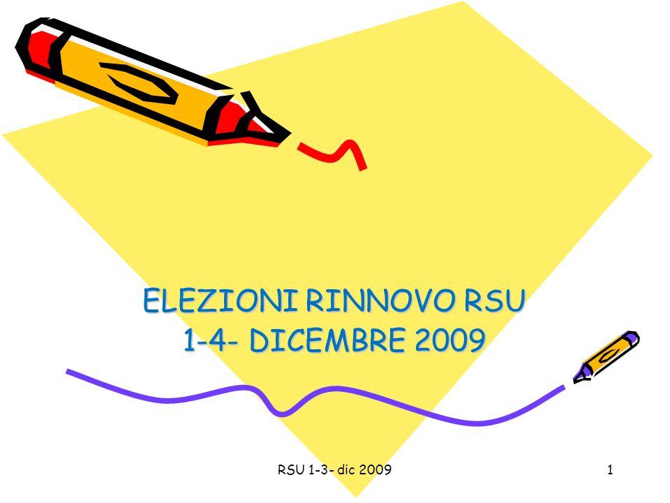 ELEZIONI RINNOVO RSU 1-4- DICEMBRE 2009 1RSU 1-3- dic 2009