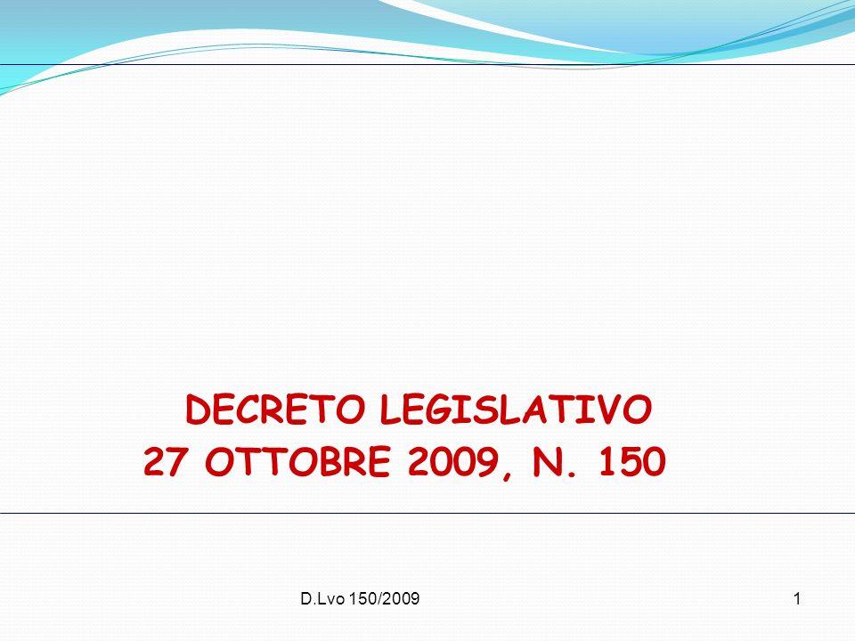 D.Lvo 150/20091 DECRETO LEGISLATIVO 27 OTTOBRE 2009, N. 150