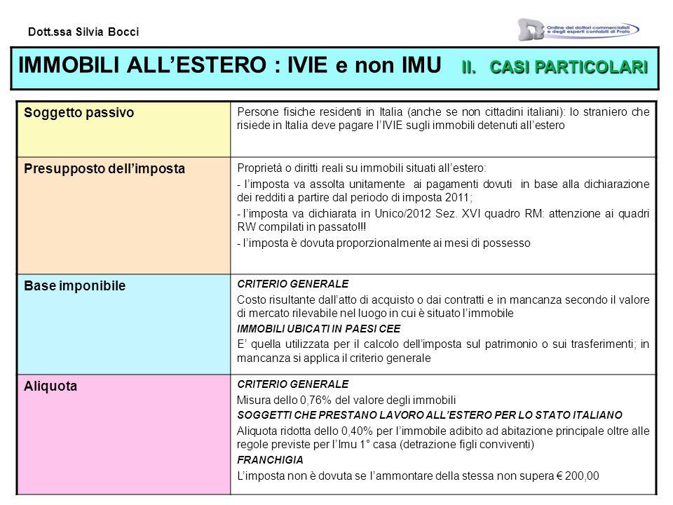 Dott.ssa Silvia Bocci II.CASI PARTICOLARI IMMOBILI ALLESTERO : IVIE e non IMU II.