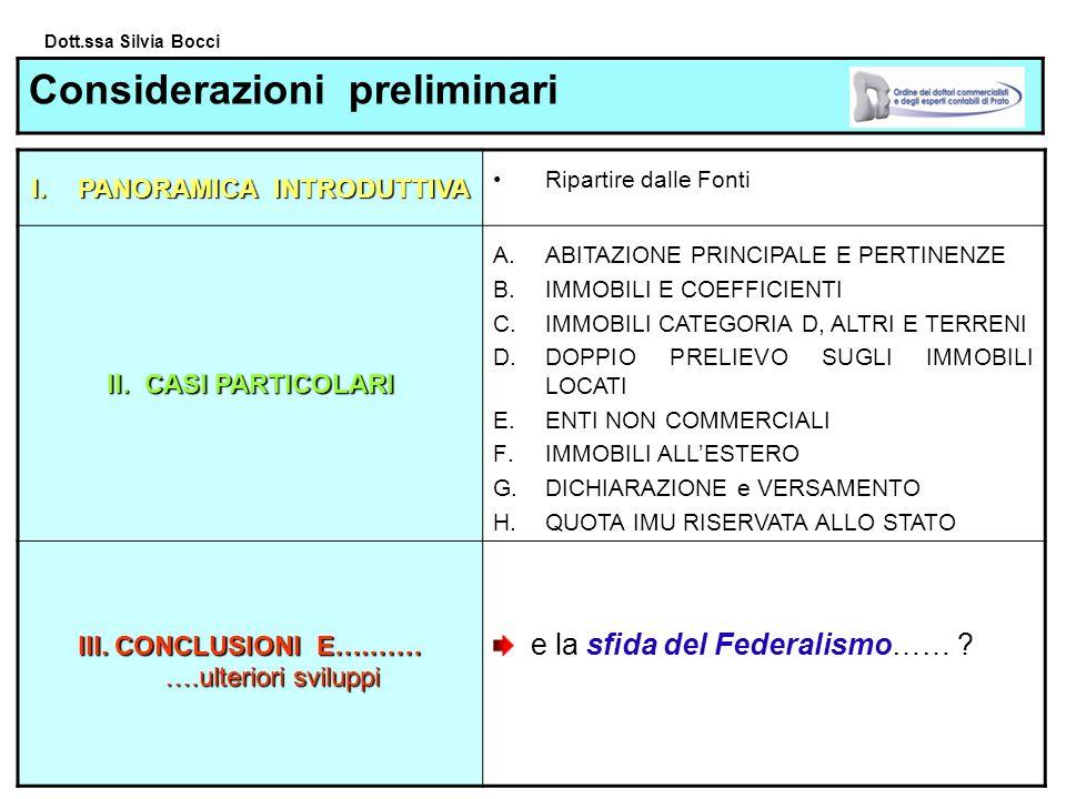 Dott.ssa Silvia Bocci Considerazioni preliminari I.PANORAMICA INTRODUTTIVA Ripartire dalle Fonti II.